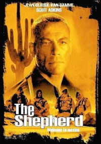 Пастух / The Shepherd: Border Patrol (2008) DVDRip