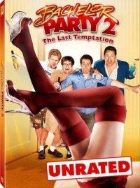 Мальчишник 2 - Последнее Искушение / Bachelor party 2:The last temptation (2008) DVDRip