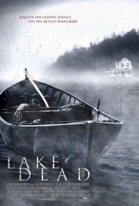 Озеро смерти / Lake Dead (2007) DVDRip