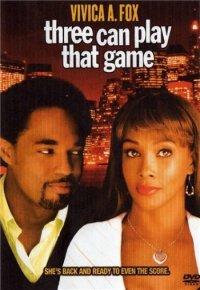 В эту игру могут играть трое / Three can play that game (2008) DVDRip