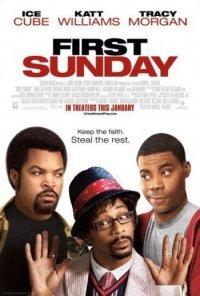 Первое воскресенье / First Sunday (2008) DVDRip
