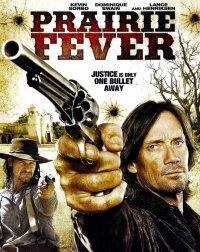 Лихорадка Прерии / Prairie Fever (2008) DVDRip