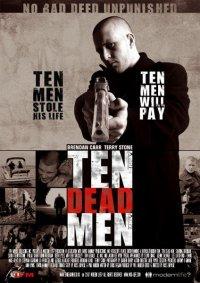 Десять мертвецов / Ten Dead Men (2007) DVDRip