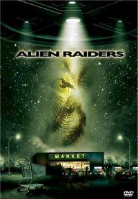 Чужеродное вторжение / Alien Raiders (2008/DVDRip/1400MB/700MB)