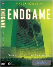 Эндшпиль: Проект глобального порабощения / Endgame: Blueprint For Global Enslavement (2007) DVDRip