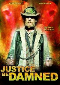 Немезида: Расплата за грехи / Justice Be Damned (2007) DVDRip