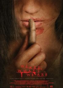 Мы то, что мы есть / Somos lo que hay (2010) DVDRip
