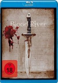 Кровавая Река / Blood River (2009/Отличное качество)