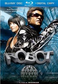 Робот / Endhiran (2010) Отличное качество