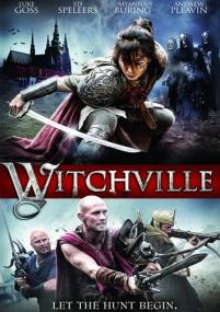 Витчвилль / Witchville (2010) DVDRip