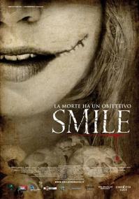 Улыбка / Smile / Smile - La morte ha un obiettivo (2009) DVDRip