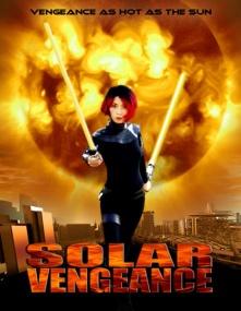 Месть солнца / Angry Planet / Solar Vengeance (2008) DVDRip
