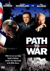 Тропой войны / Путь к войне / Path to War (2002) DVDRip