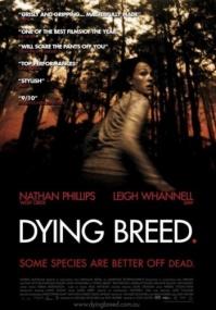 Вымирающая порода / Dying Breed (2008) BDRip