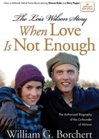 Когда любви не достаточно: История Лоис Уилсон / When Love Is Not Enough: The Lois Wilson Story (2010) DVDRip