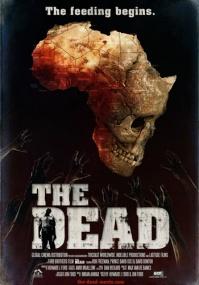 Мертвые / The Dead (2010) Отличное качество