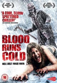 Холодная кровь / Blood Runs Cold (2011) DVDRip