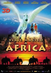 Волшебная поездка в Африку / Magic Journey to Africa (2010) BDRip