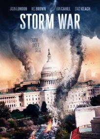 Несущий бурю / Weather Wars (2011) DVDRip
