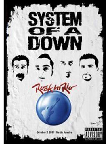 System Of A Down - Rock In Rio (2011)