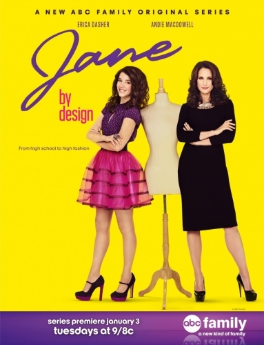 В стиле Джейн / Jane By Design (1 сезон/2012/WEB-DLRip)