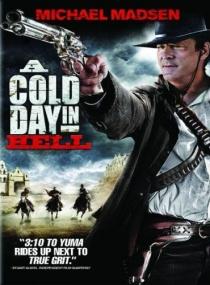 Холодный день в аду / A Cold Day in Hell (2011) DVDRip