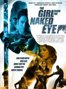 Девушка из «Голого глаза» / The Girl from the Naked Eye (2012/BDRip/Отличное качество)