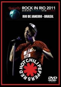 Red Hot Chili Peppers - Live at Rock in Rio (2011/HDTVRip/HDTV)