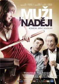 Мужские надежды / Men of Hope / Muzi v nadeji (2011/BDRip/Отличное качество)