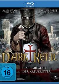 Крестовые походы / Dark Relic (2010/BDRip/Отличное качество)