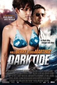 Заклинательница акул / Dark Tide (2012) Отличное качество