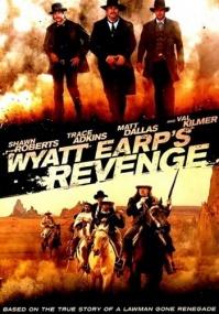 Возмездие Эрпа / Wyatt Earp's Revenge (2012) DVDRip