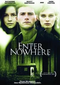 Вход в никуда / Enter Nowhere (2011/DVDRip)