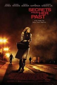 Тайна прошлого / Secrets from Her Past (2011/DVD5/DVDRip)