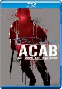 Все копы - ублюдки / A.C.A.B.: All Cops Are Bastards (2012/Отличное качество)