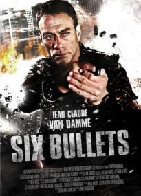 Шесть пуль / 6 Bullets (2012/DVDRip)
