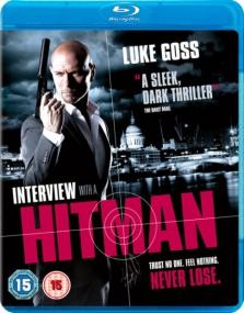 Интервью с убийцей / Interview with a Hitman (2012/BDRip/Отличное качество)