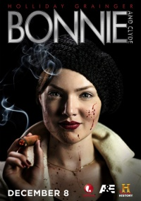 Бонни и Клайд 1 сезон / Bonnie and Clyde (2013) HDTVRip